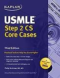 Kaplan USMLE Step 2 CS Core Cases