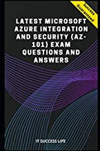 Latest Microsoft Azure Integration and Security (AZ-101) Exam Questions and Answers.