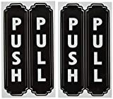 PUSH & PULL Vertical Sign Stickers, Outdoor/Indoor Use, Vinyl Decals, UV Protected & Waterproof, 6.4 X 1.5 Inch - 4 Labels (Black and White)