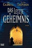 Das letzte Geheimnis (Allgemeine Reihe. Bastei Lübbe Taschenbücher)