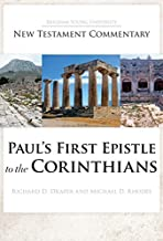 Paul s First Epistle to the Corinthians (Brigham Young University New Testament Commentary) (Byu New Testament Commentary)
