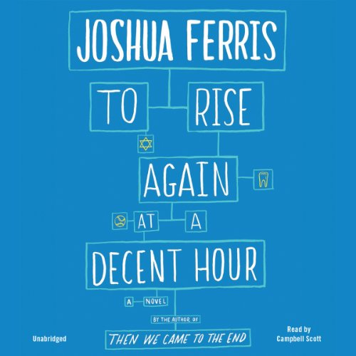To Rise Again at a Decent Hour audiobook cover art