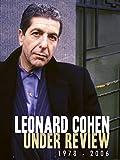 Leonard Cohen - Under Review: 1978-2006