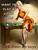 """Placa metálica para pared con texto en inglés """"Pin up girl pool want to play a little game rack them..."""