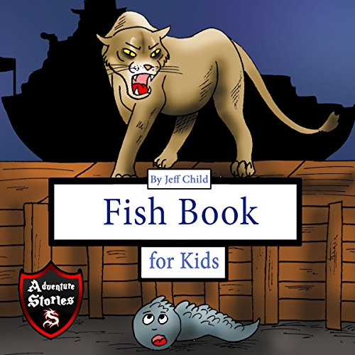 Fish Book for Kids: Diary of a Crawling Fish audiobook cover art