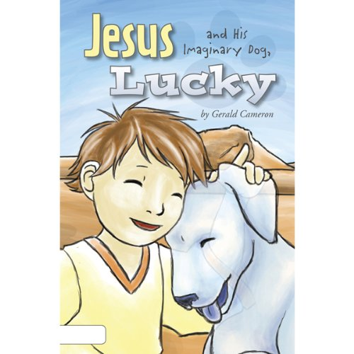 Jesus and His Imaginary Dog, Lucky cover art