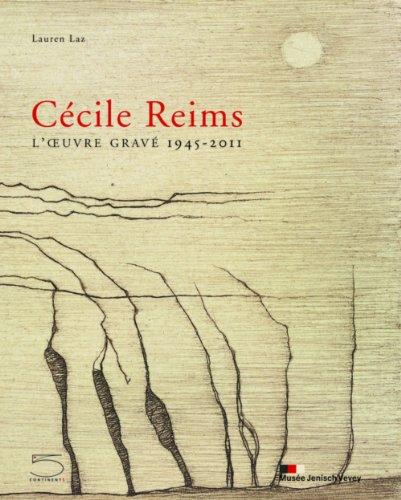 Cécile Reims, loeuvre gravée 1945-2011