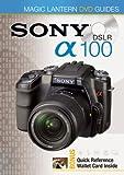 Magic Lantern DVD Guides: Sony DSLR A100