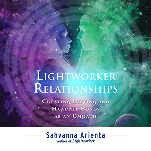 Lightworker Relationships audiobook cover art