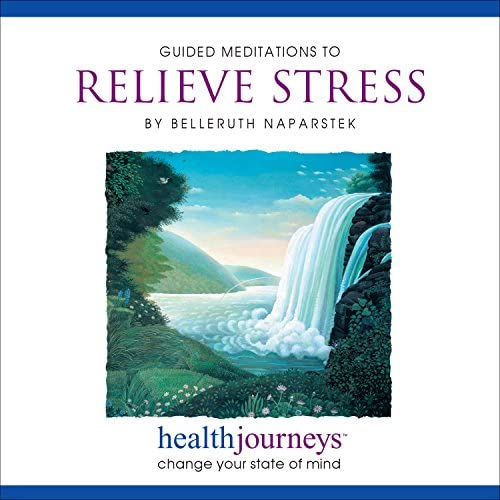 Meditations to Relieve Stress Four Guided Imagery Exercises for Stress Reduction Including a product image