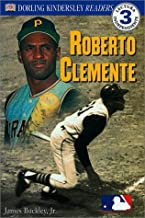 DK Readers: Roberto Clemente--Spanish Edition (Level 3: Reading Alone)