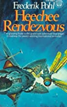 By Frederik Pohl - Heechee Rendezvous (1985-03-27) [Paperback]