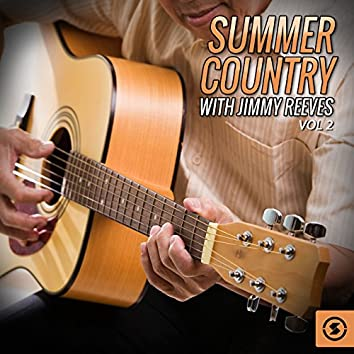 Summer Country with Jimmy Reeves, Vol. 2