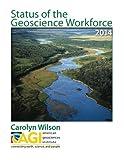 Status of the Geoscience Workforce 2014
