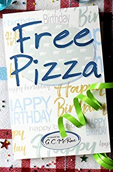 Free Pizza by [G.C. McRae]
