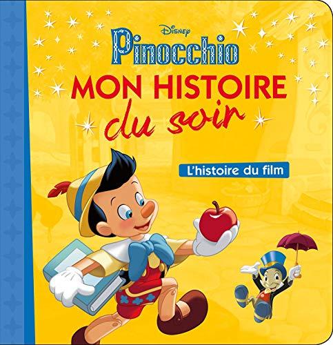 PINOCCHIO - Mon histoire du soir - L'histoire du film - Disney