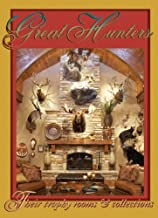 Great Hunters,Vol. 6:Their Trophy Rooms and Collections
