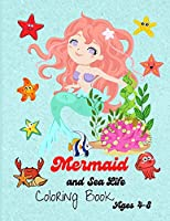 Mermaid and Sea Life: Cute and Unique Coloring Pages for Kids ages 4-8, Activity Book with Cute Mermaid.