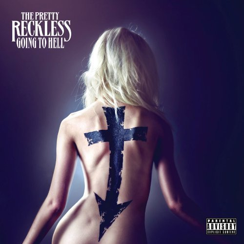 Going to Hell by The Pretty Reckless [Music CD]