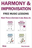 HARMONY & IMPROVISATION FREE MUSIC LESSONS: Music Theory & Exercises in Jazz, Blues, etc. (English...