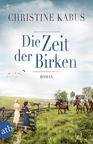 Buchseite und Rezensionen zu 'Die Zeit der Birken: Roman' von Christine Kabus
