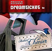 Dreamticket to Andrea Chenier
