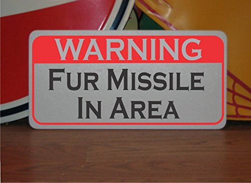 Fur Missile in Area 6x12 Metal Sign for Police K-9 Vicious Attack Dog