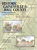 Historic Gainesville-Hall County: An Illustrated History