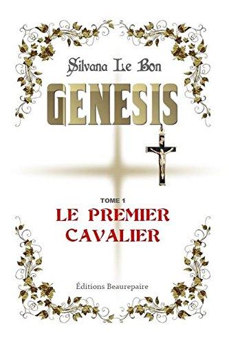 Genesis Tome 1 le Premier Cavalier