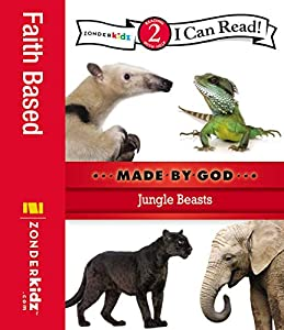 Jungle Beasts: Level 2 (I Can Read! / Made By God)