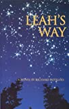 Leah's Way: One Woman's Search for Justification and Love