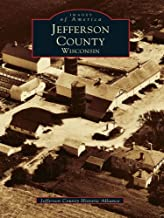 Jefferson County, Wisconsin (Images of America)