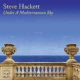 Steve Hackett: Under A Mediterranean Sky (Ltd. CD Digipak) (Audio CD)