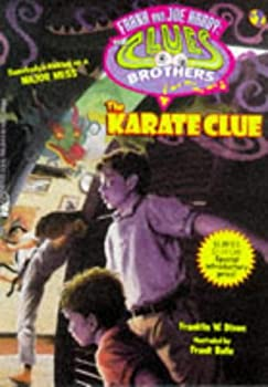 The Karate Clue (Hardy Boys: Clues Brothers, #2)