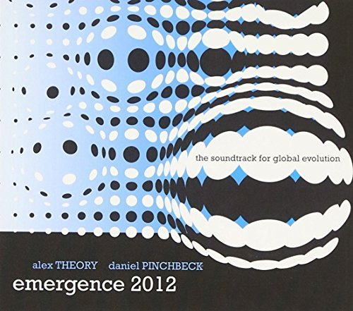 Emergence 2012 by Alex Theory (2009-06-02)