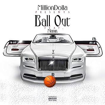 Ball Out (feat. Mann)