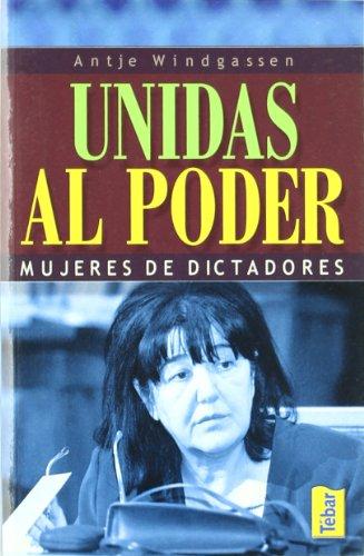 Unidas al poder. Mujeres de dictadores