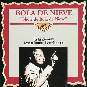 Show de Bola de Nieve