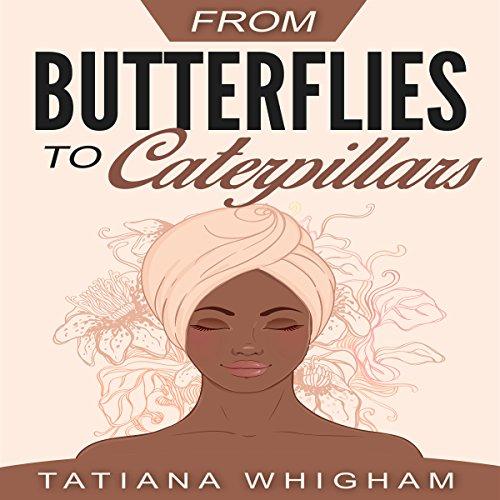 From Butterflies to Caterpillars cover art