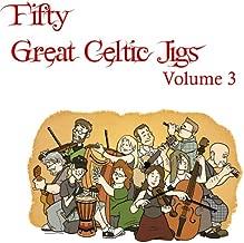 Fifty Great Celtic Jigs Vol. 3