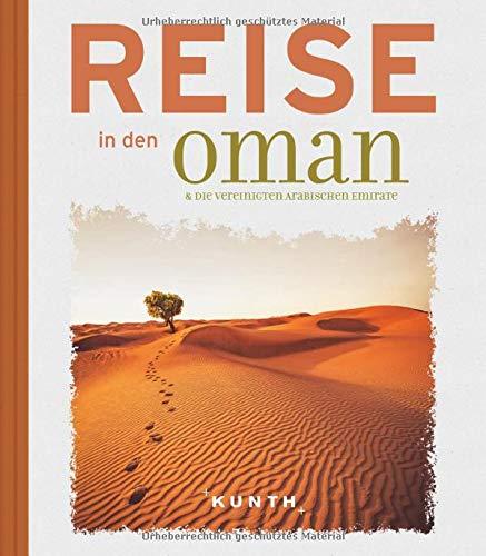Reise in den Oman & die Vereinigten Arabischen Emirate (Reise nach...)