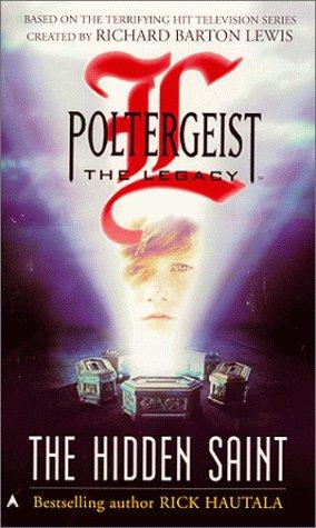 Poltergeist: The Legacy 01: The Hidden Saint
