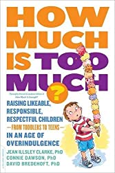 , Book Review: How Much Is Too Much?: Raising Likeable, Responsible, Respectful Children–from Toddlers to Teens–in an Age of Overindulgence, Mel's Mommy Chronicles