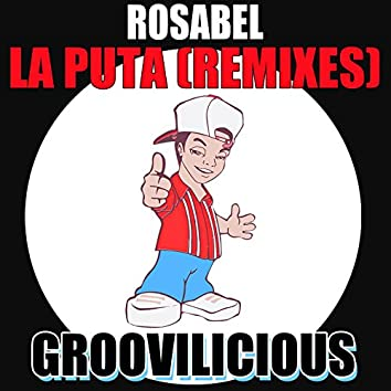 La Puta (Remixes)