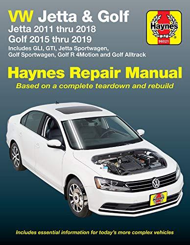 VW Jetta and Golf Haynes Repair Manual: Jetta 2011 thru 2018 * Golf 215 thru 2019 * Includes GLI, GTI, Jetta Sportwagen, Golf Sportwagen, Golf R 4Motion and Golf Alltrack (Haynes Automotive)