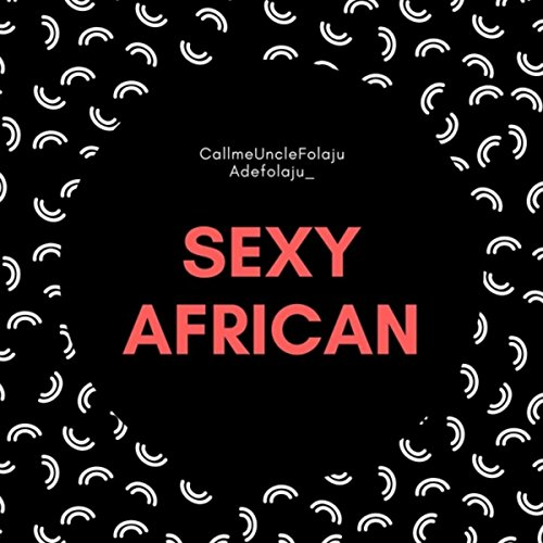 Sexy African