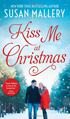 Kiss Me At Christmas: Marry Me at Christmas / a Kiss in the Snow (Fool's Gold)
