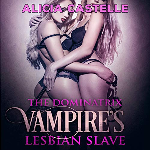 The Dominatrix Vampire's Lesbian Slaves audiobook cover art
