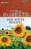Der weite Himmel von Nora Roberts