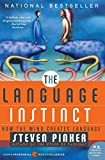 The Language Instinct: How the Mind Creates Language (P.S.) (Harper Perennial Modern Classics)